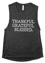 Thankful Grateful Blessed - Muscle Tank