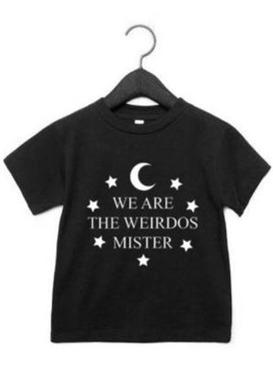 We are the Weirdos, Mister - Kid's + Toddler Tees