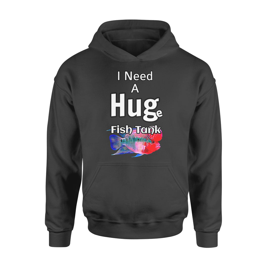 Animal Gift Idea - Huge Fish Tank Need A Hug Flowerhorn Cichlid Fish - Standard Hoodie