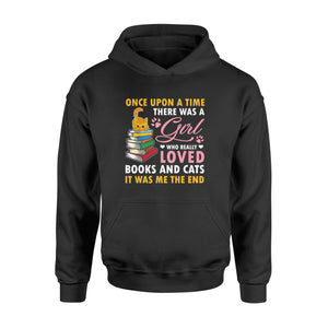 Once Upon A Time There Was A Girl Loved Books & Cats - Standard Hoodie