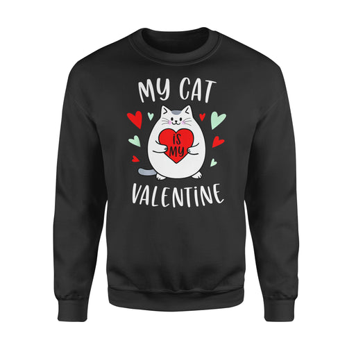 Cat Gift Idea - My Valentine Kitten - Standard Fleece Sweatshirt