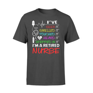 Nurse Gift Idea Funny Nurse Retirement - Standard T-shirt