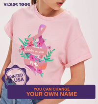 Personalize Cancer Awareness Gift Idea In Oct We Pink - Standard T-shirt