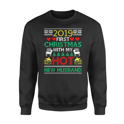 Christmas gift idea 2019 First Xmas With My Hot New Husband For Wife T-Shirt - Standard Fleece Sweatshirt