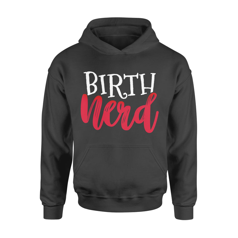 Nurse Gift Idea Midwife Nerd Obsterical - Standard Hoodie