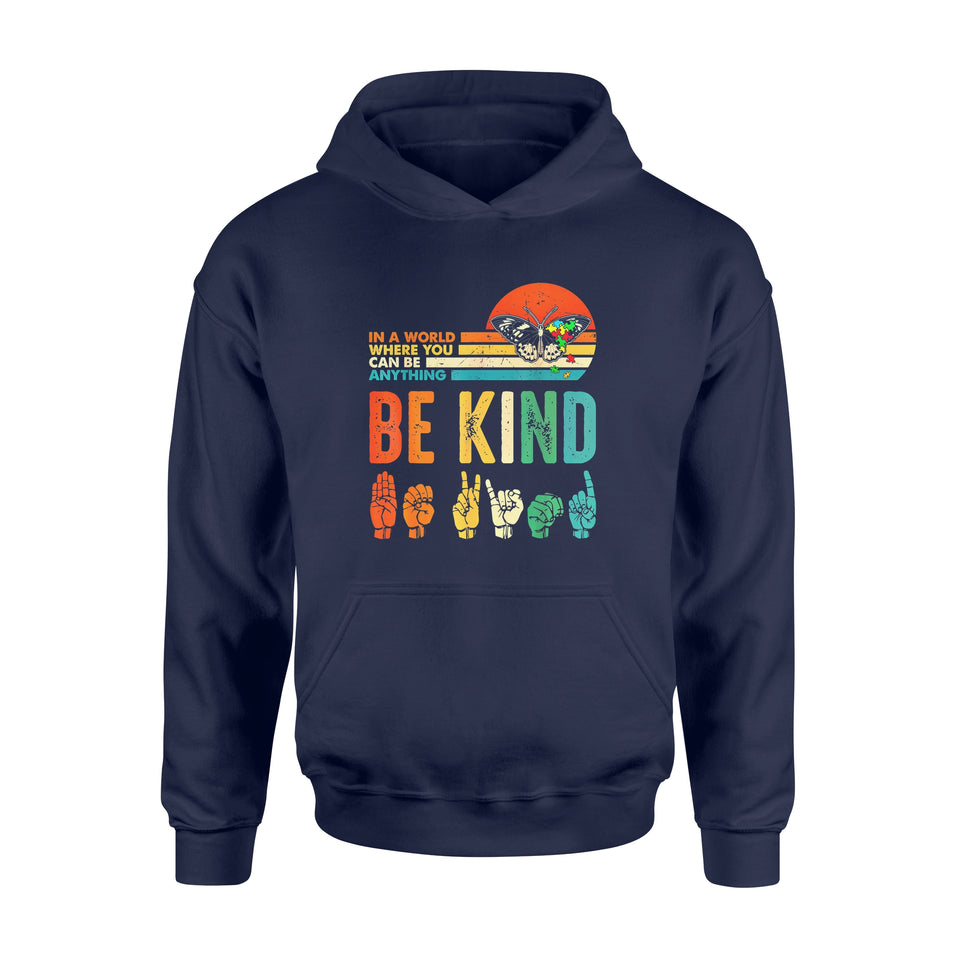 Pride Gift Idea In A World Where You Can Be Anything Be Kind Butterfly - Standard Hoodie