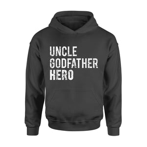 Dad gift idea Uncle Cool Awesome Godfather Hero Family - Standard Hoodie