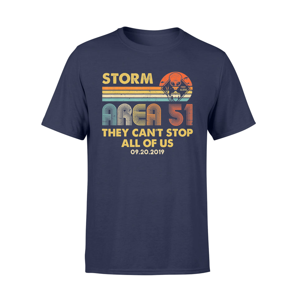 Storm Area 51 Shirt They Can't Stop All of Us Retro T-Shirt - Standard T-shirt