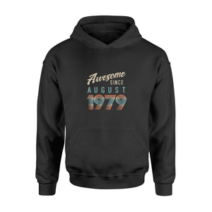 Birthday Gift - Awesome Since August 1979 - Standard Hoodie
