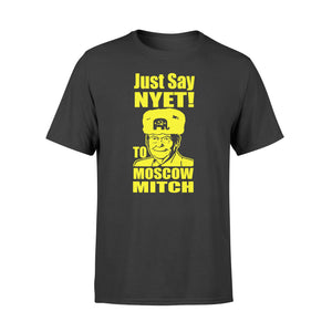 #MoscowMitch Shirts Just Say Nyet To Moscow Mitch McConnell - Standard T-shirt