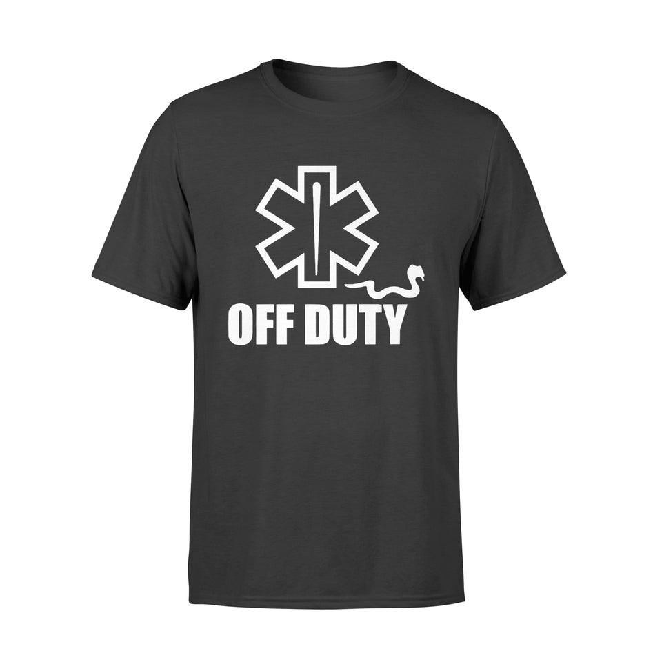 Off Duty Funny Emts And Paramedics - Premium T-shirt