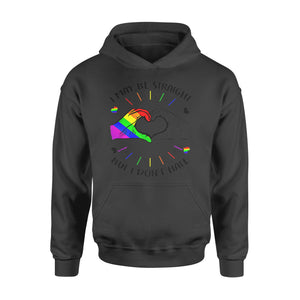 Lgbt Gift Idea I Maybe Straight But I Don't Hate Gay Pride Shirt 2  - Standard Hoodie