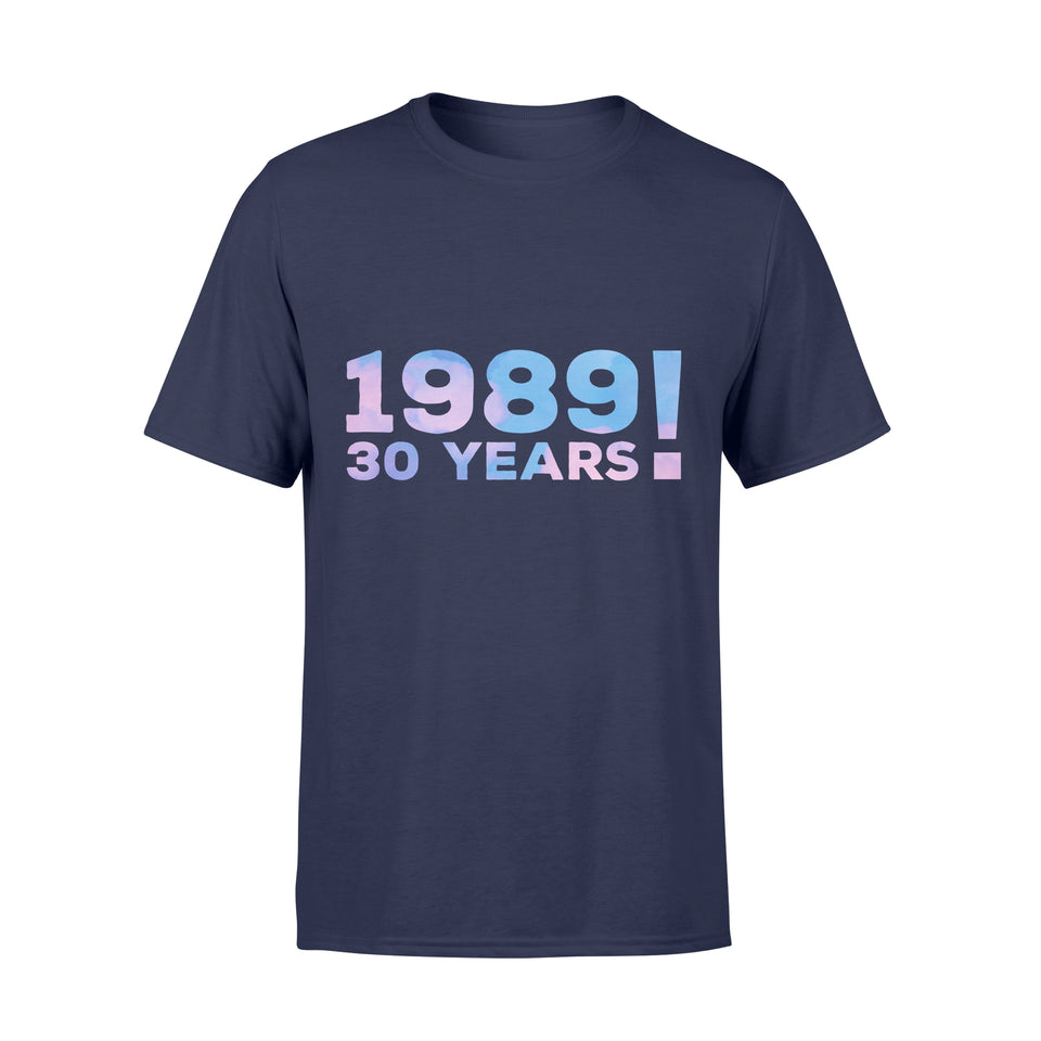30th Birthday Gift Shirt - Comfort T-shirt