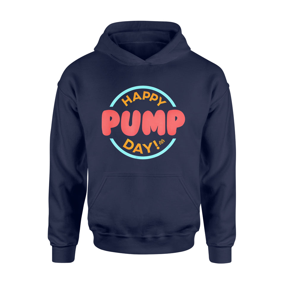 Special Day Gift Idea Happy Pump Day - Team Von Moger Workout - Standard Hoodie