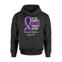 Awareness Cancer  Gift Idea - No One Fights Alone, Domestic Violence - Standard Hoodie