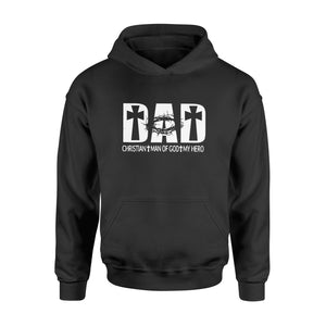 Dad Christian Man Of God My Hero Father's Day Shirts - Standard Hoodie