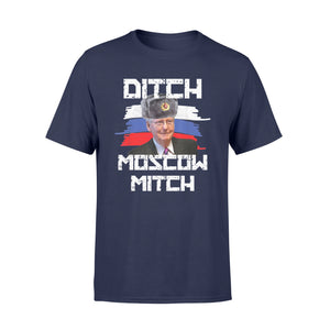 Ditch Mitch 2020 Shirts Ditch Moscow Mitch McConnell - Standard T-shirt