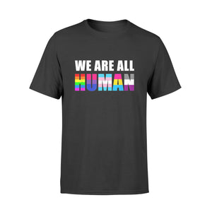 Lgbt We Are All Human Flag - Standard T-shirt