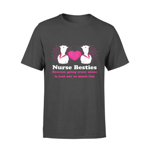 Nurse Gift Idea Funny Bestie Nursing Profession - Standard T-shirt