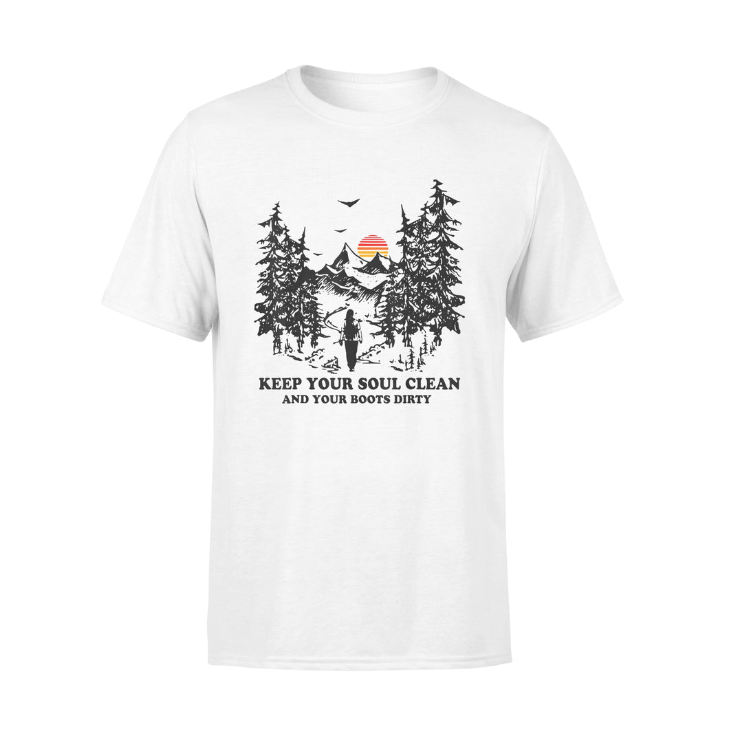 Hiking T-Shirt Keep Your Soul Clean And Your Boots Dirty Shirt - Standard T-shirt