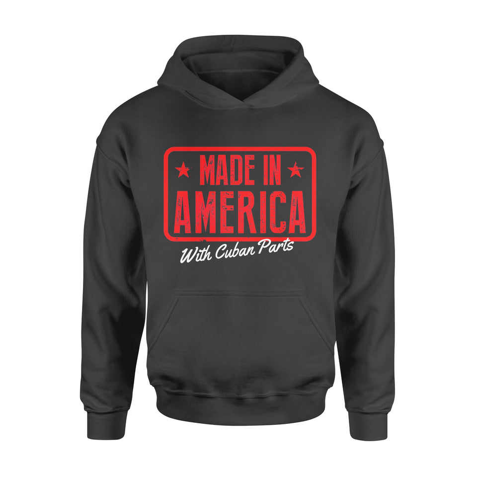 Funny Gift Idea Made In America With Cuban Parts - Standard Hoodie