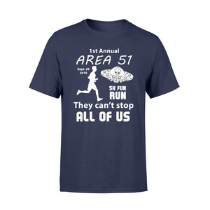 092019 Storm Area 51 Shirt They Can't Stop All Of Us T Shirt - Standard T-shirt