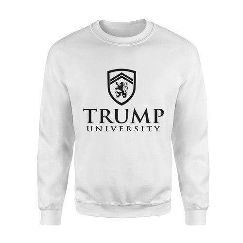 Trump Gift Idea Trump University - Standard Fleece Sweatshirt