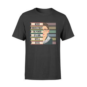 Feminist Ruth Bader Ginsburg RBG Quote Girl With Book T-Shirt - Standard T-shirt