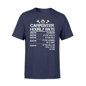 Carpenter Hourly Rate Tshirt Wood Working Labor Rates - Standard T-shirt