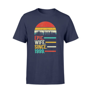 Wedding Anniversary Gift - Womens Epic Wife Since 1999 - Standard T-shirt