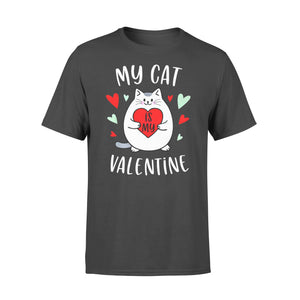 Cat Gift Idea - My Valentine Kitten - Standard T-shirt