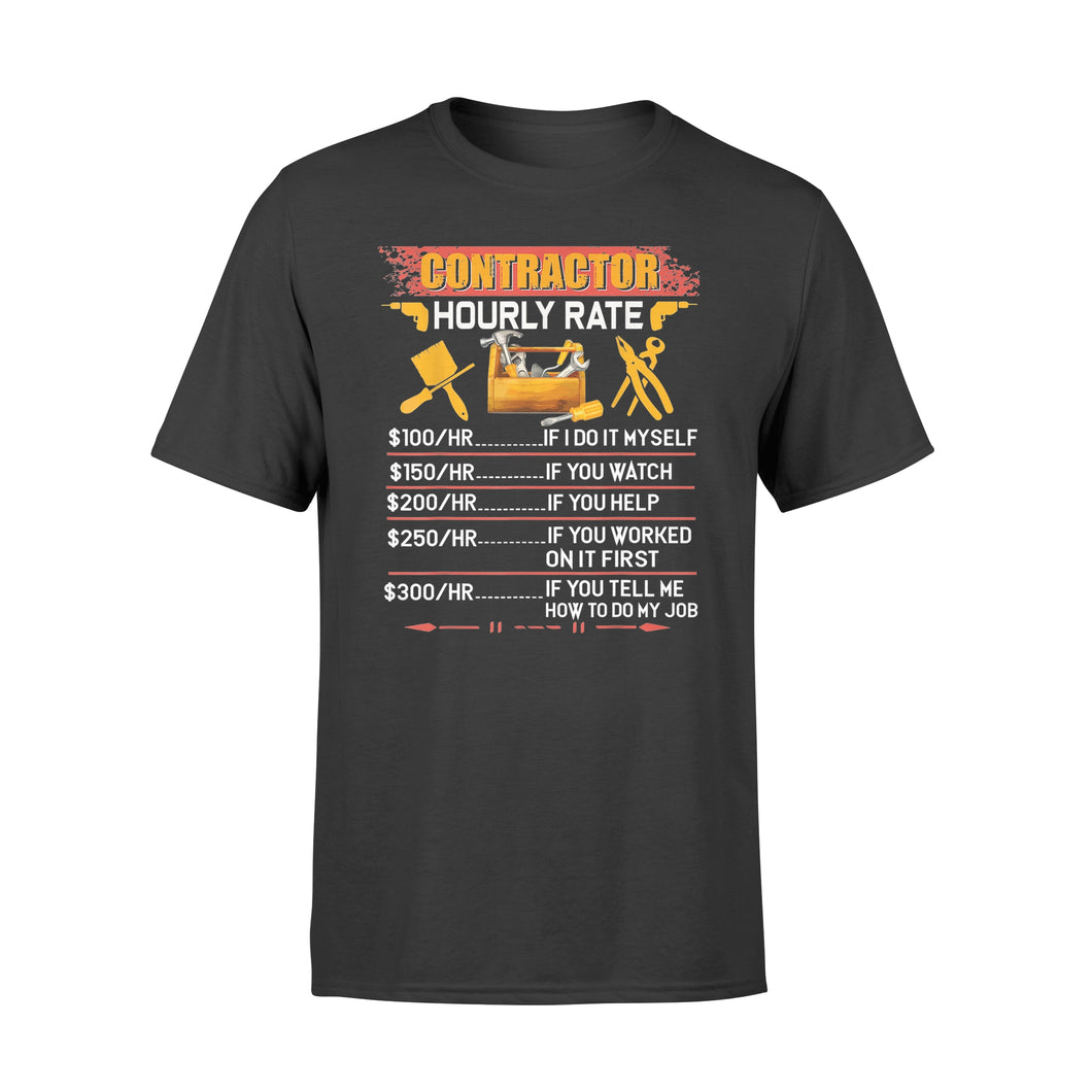 Contractor Hourly Rate Shirt Price Chart Labor Funny Gift - Standard T-shirt
