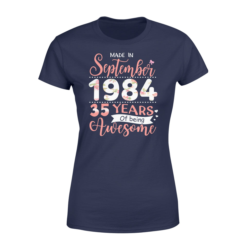 35th Birthday Gift Idea Made In September 1984, Being Awesome - Premium Women's T-shirt
