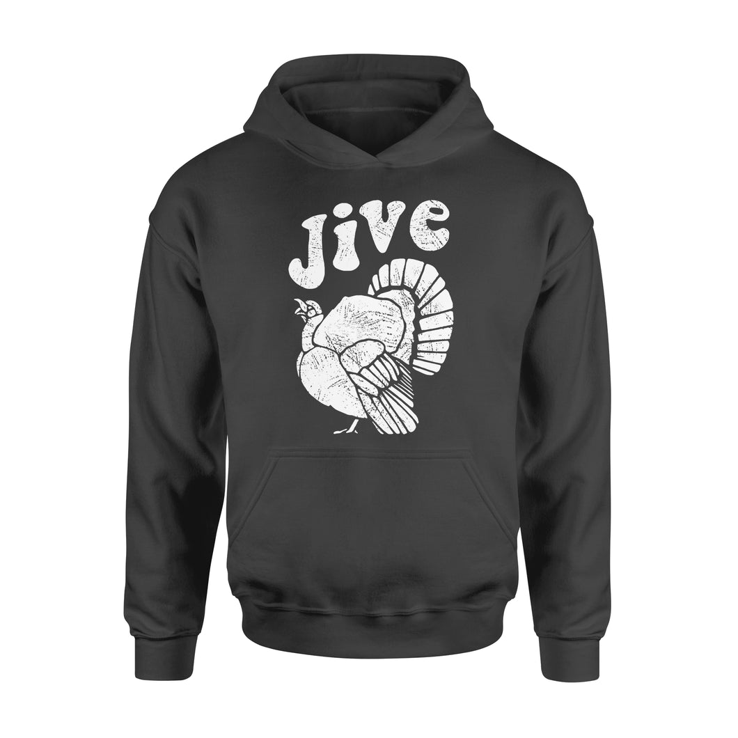 Special Days gift idea Retro Vintage Turkey Jive Funny For Thanksgiving T-Shirt - Standard Hoodie