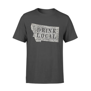 Hobby gift idea Drink Local Craft Beer - Standard T-shirt
