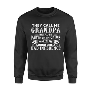 Fun Gift Idea Grandpa Grandfather - Standard Fleece Sweatshirt