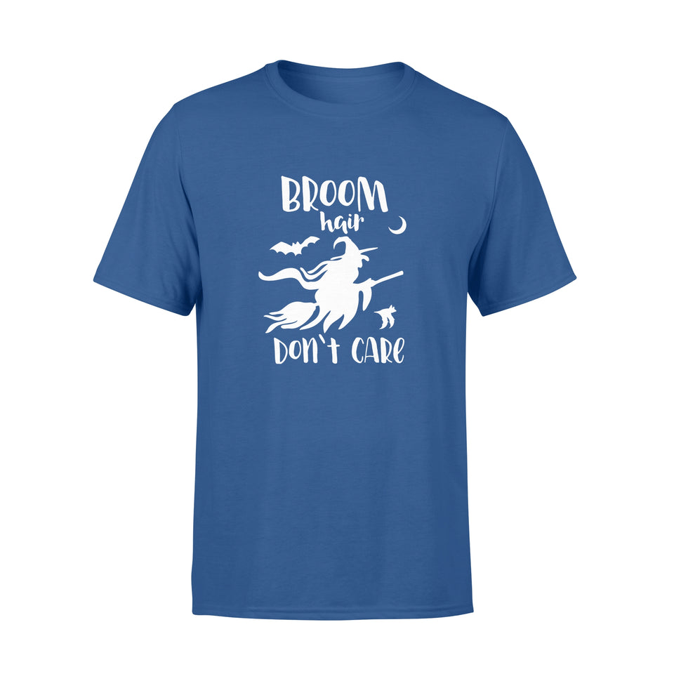 halloween Gift Ideas Witch Funny | Broom Hair Don't Care-2 - Standard T-shirt