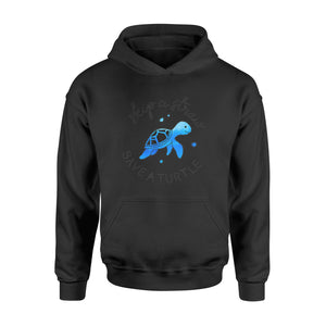 Skip A Straw Save A Turtle Save The Turtles - Standard Hoodie