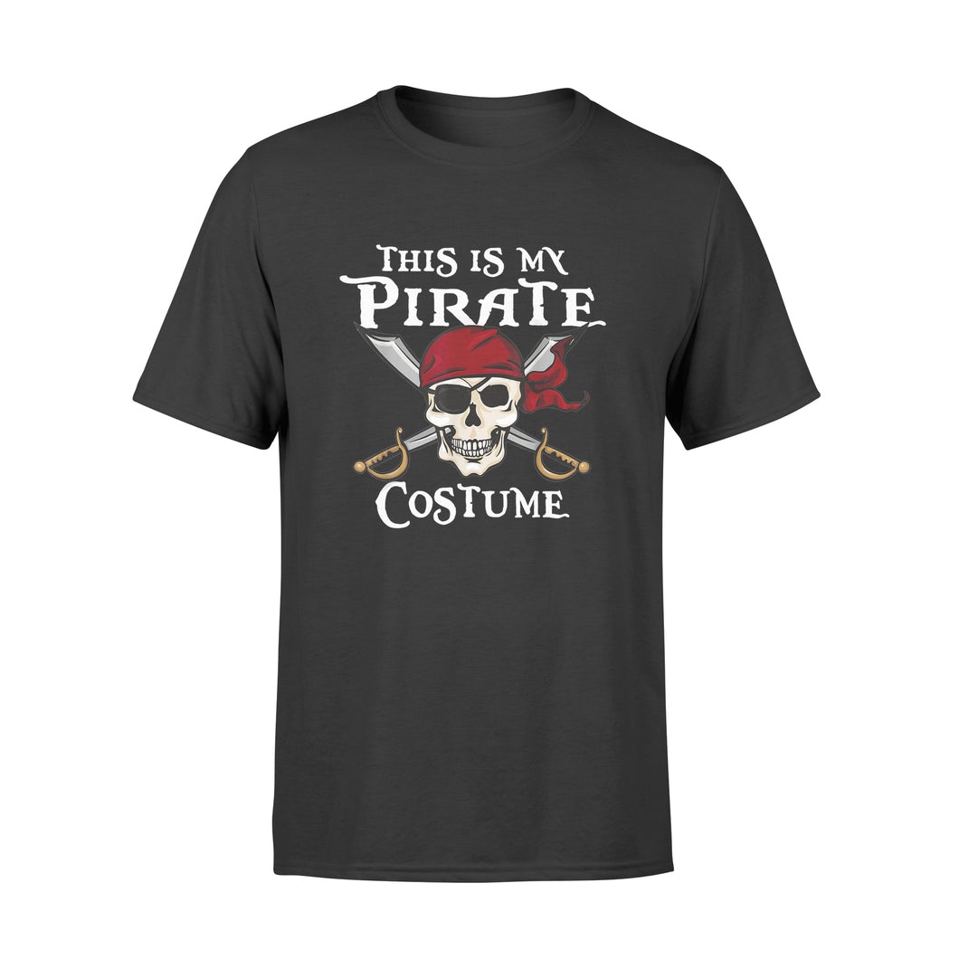 Halloween This Is My Pirate Costume - Standard T-shirt