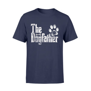 The Dogfather T-Shirt | Dog Dad Funny| Father's Day Gifts - Standard T-shirt