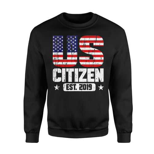Politics gift idea US Citizen 2019, Celebrate First 4th of 4th Julyy T-Shirt - Standard Fleece Sweatshirt