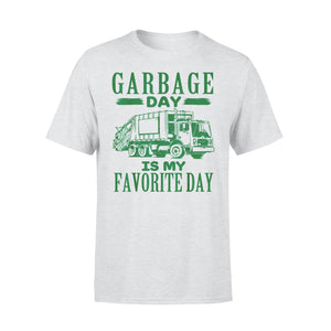 Hobby Gift Idea Garbage Day Is My Favorite Day With Truck - Standard T-shirt