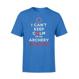 Funny Gift Idea I Can't Keep Calm I'm An Archery Granpa - Standard T-shirt