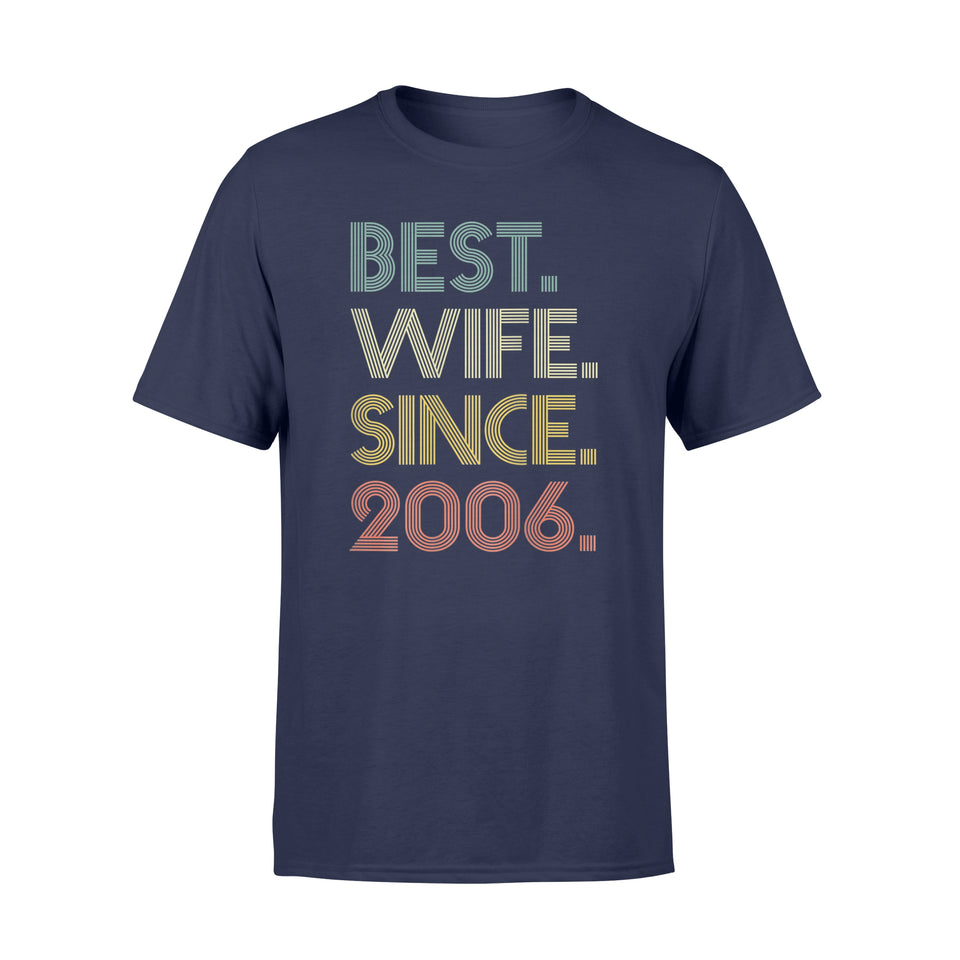 13th Wedding Anniversary Gift Wife Since 2006 T-Shirt - Standard T-shirt