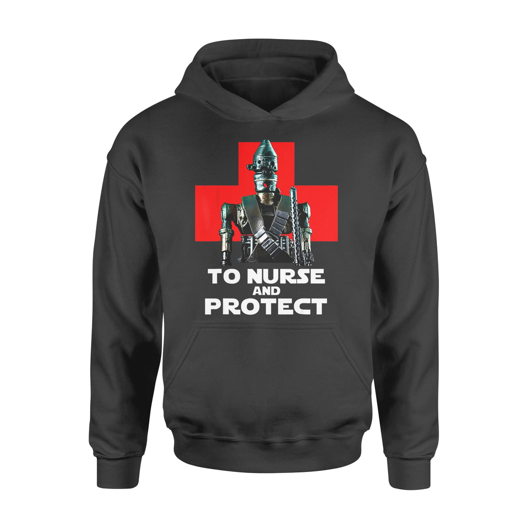 Nurse Gift Idea To Nurse And Protect - Standard Hoodie