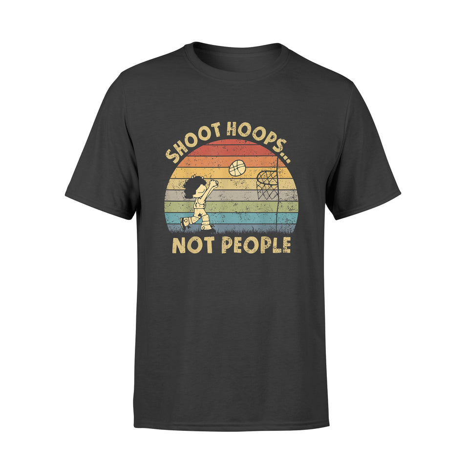 Shoot Hoops Not People vintage Retro Sunset - Standard T-shirt