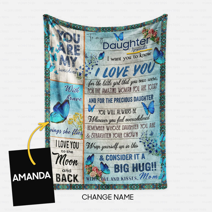 Personalized Blanket Gift Idea - To My Daughter, You're My Sunshine For Your Daughter - Fleece Blanket