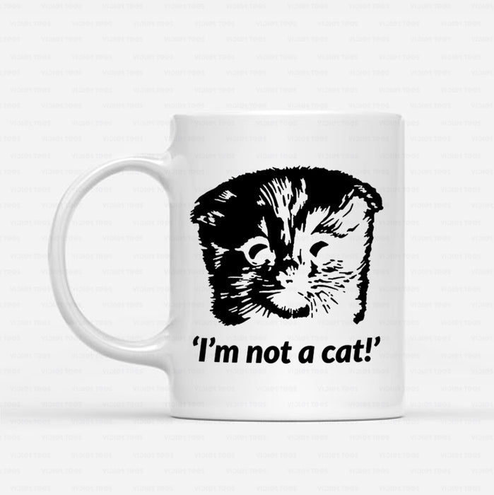 Cat Gift Idea - I'm Here Live, I'm Not A Cat - White Mug