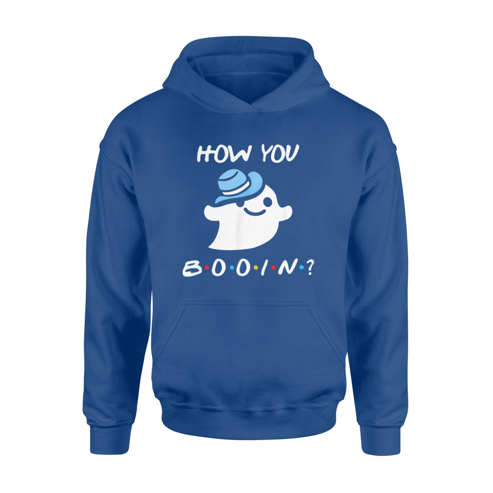 Halloween Gift Idea How You Booin Funny Ghost - Standard Hoodie