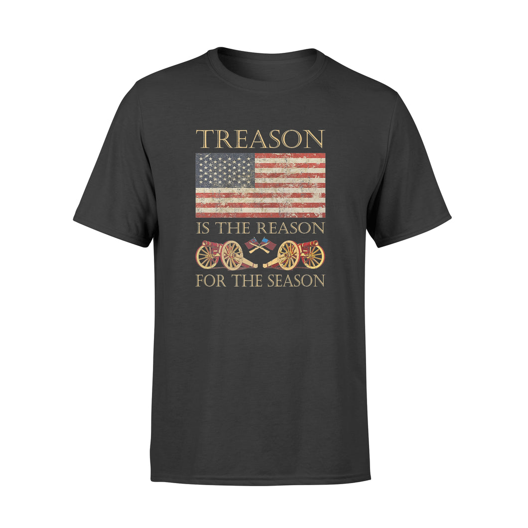 4th of July Treason Is The Reason For The Season Shirt - Standard T-shirt